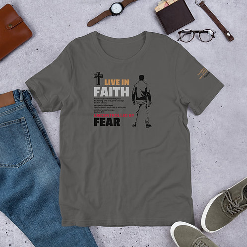 LIVE IN FAITH, UNCONTROLLED BY FEAR   -   T-Shirt.