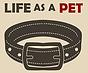 Life as a Pet.png