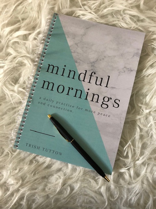 Mindful Mornings Journal