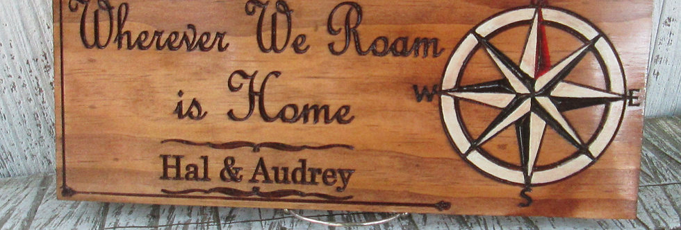 Wherever We Roam Camping Sign, Custom Carved Compass Sign, C113