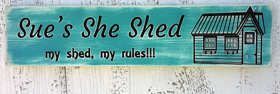 Custom She Shed Distressed Sign