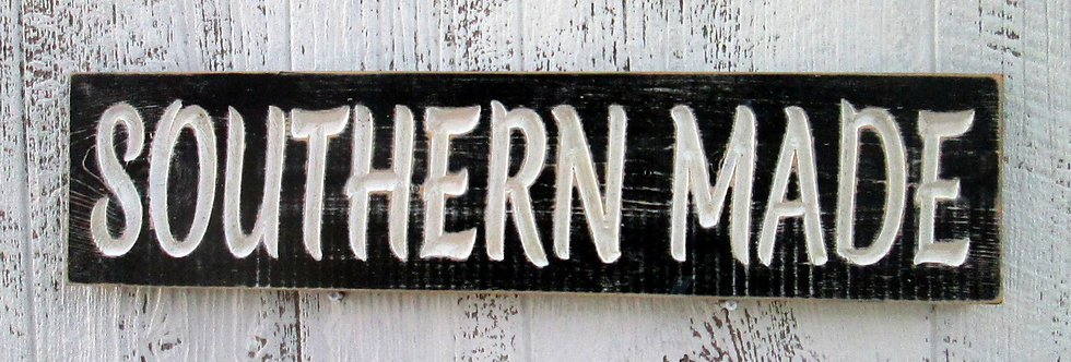 Southern Made Distressed Sign