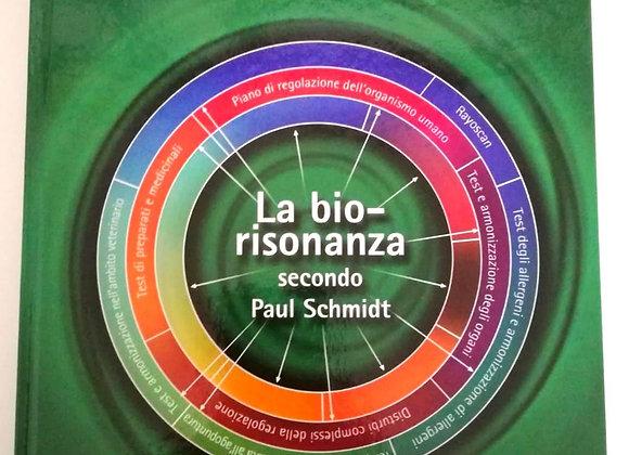 Libro: la Biorisonanza secondo P. Schmidt