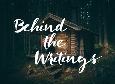 Behind the Writings 1/9