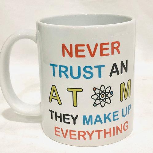 Don't Trust an Atom