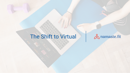 The Shift to Virtual