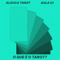 Aula #01 - O que é o Tarot?