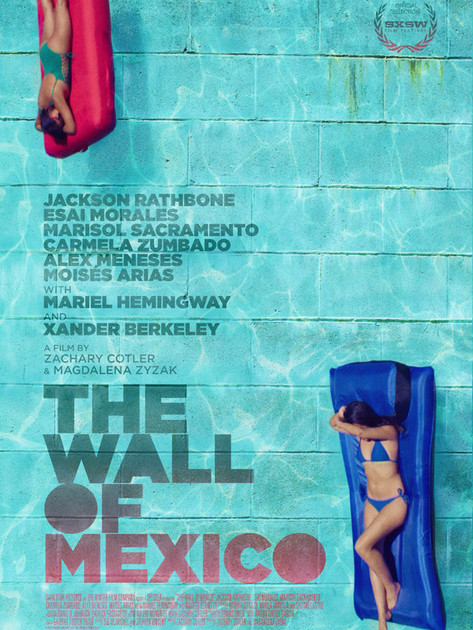 The Wall of Mexico - Official Trailer (2020)