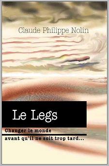 Le Legs essai Claude Philippe Nolin Montréal Québec livre