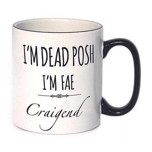 Dead Posh Mug - Craigend