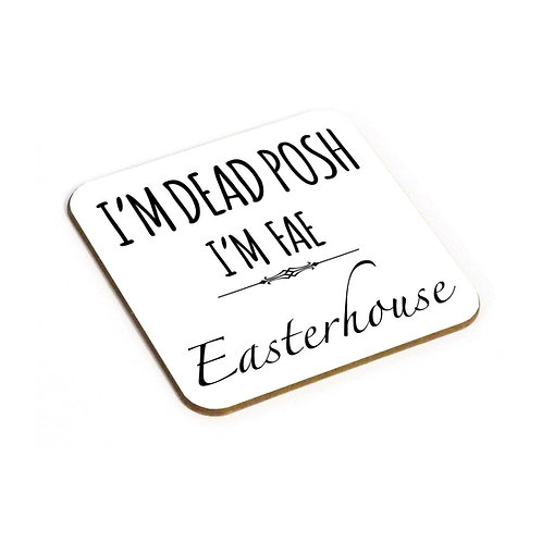 Dead Posh Coaster - Easterhouse