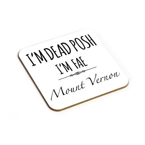Dead Posh Coaster - Mount Vernon