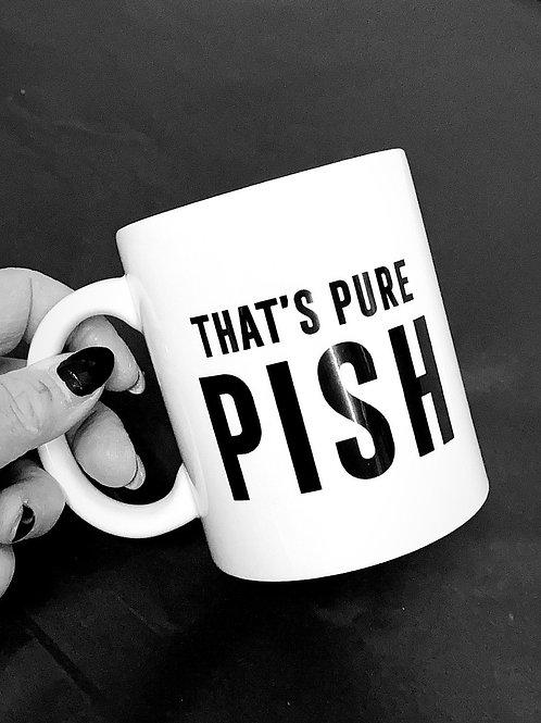 That's Pure Pish Mug
