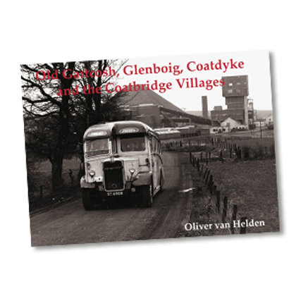 Old Gartcosh, Glenboig, Coatdyke and Coatbridge Villages