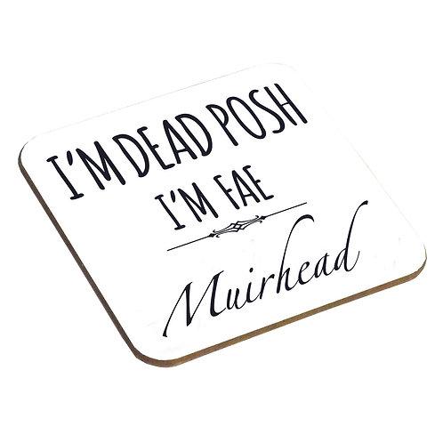 Dead Posh Coaster - Muirhead