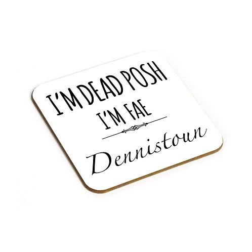 Dead Posh Coaster - Dennistoun