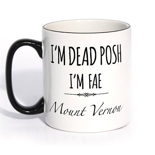 Dead Posh Mug - Mount Vernon