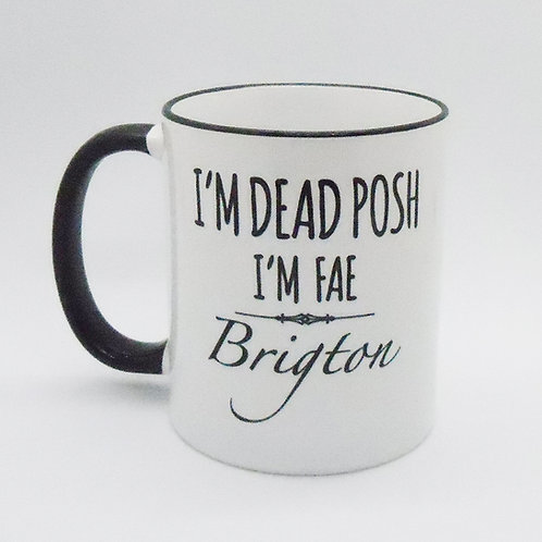 Dead Posh Mug - Brigton