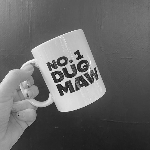 No. 1 Dug Maw Mug