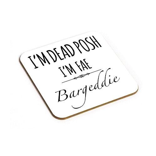 Dead Posh Coaster - Bargeddie