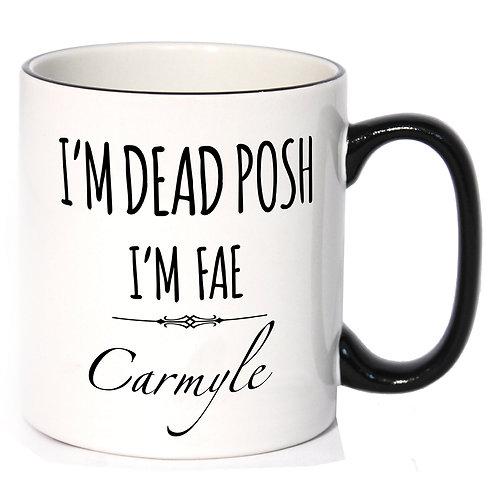 Dead Posh Mug - Carmyle