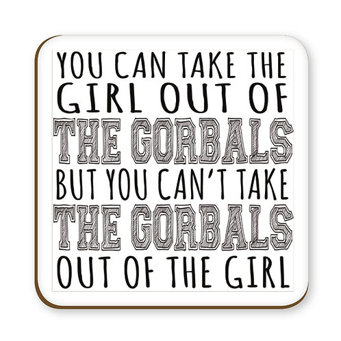 Can Take The Girl Coaster - The Gorbals