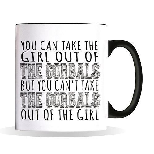 Can Take The Girl Mug - The Gorbals