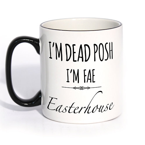 Dead Posh Mug - Easterhouse