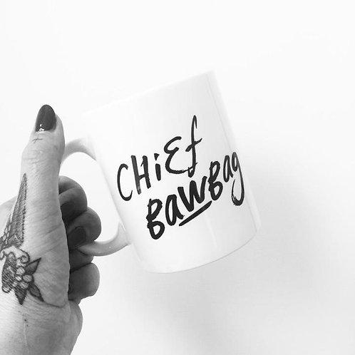 Chief Bawbag Mug