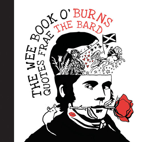 Wee Book O'Burns - Quotes Frae The Bard