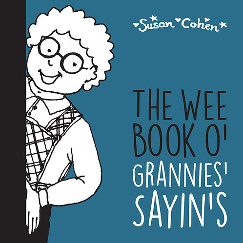 The Wee Book O' Grannies' Sayin's