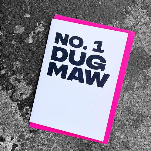 No. 1 Dug Maw Card