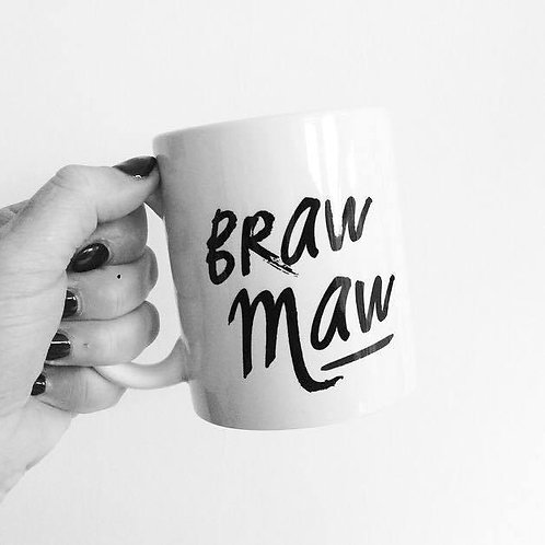 Braw Maw Mug