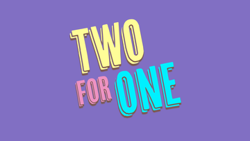 Two For One V1.png