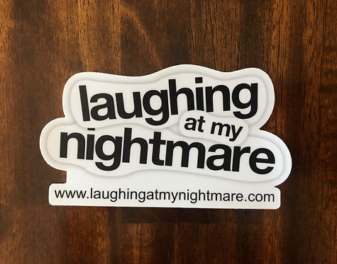 Laughing At My Nightmare Bumper Sticker
