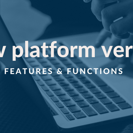 New Platform version - Features & functions