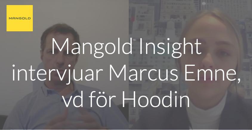 Mangold Insight intervjuar Marcus Emne, vd för Hoodin