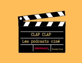 """""""Clap-Clap"""", le ciné débarque avec Patia et Hugo !"""