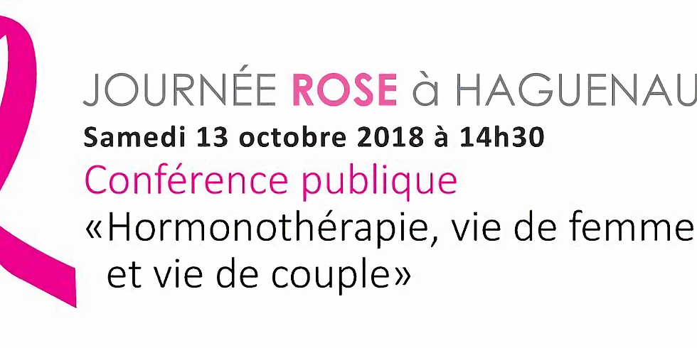 Journée Rose • Conférence publique • Hormonothérapie, vie de femme et vie de couple