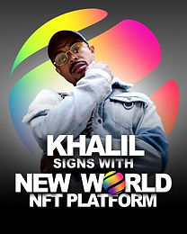 Khalil Signs with New World Inc. NFT Platform to Create Exclusive Music NFTs