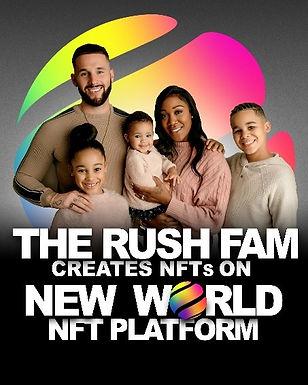 The Rush Fam Creates NFTs on New World Inc. NFT Platform