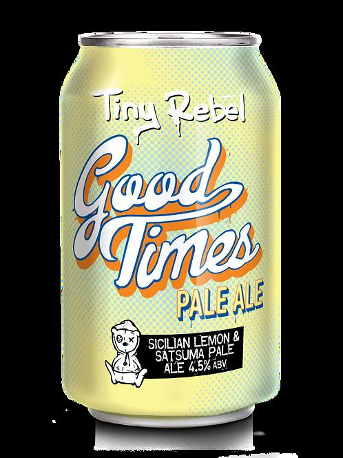 Tiny Rebel - Good Times
