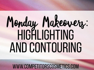 Monday Makeovers: Highlighting and Contouring