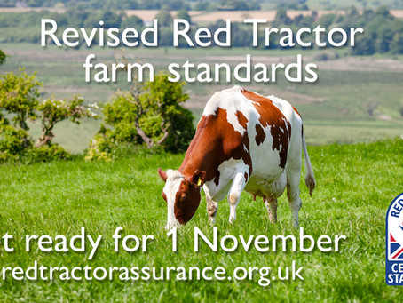 Revised Red Tractor Farm Standards