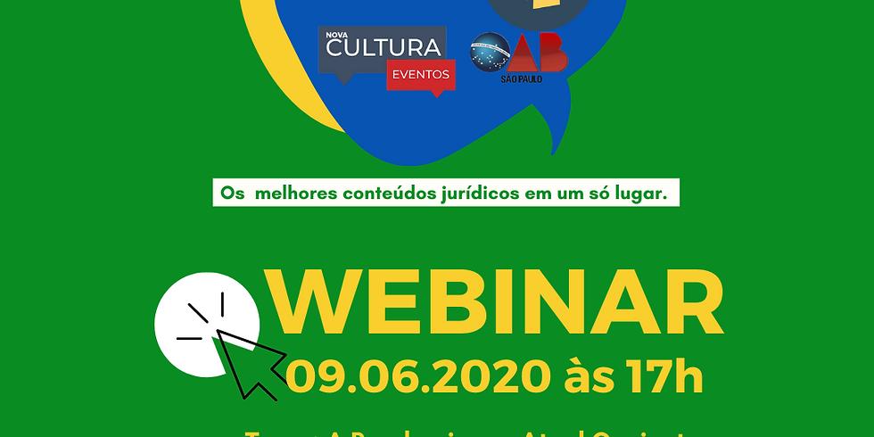 09.06.2020 às 17h | Dr. Ives Gandra da Silva Martins, Dr. Caio Augusto Borges de Araujo e Dra. Viviane Teixeira