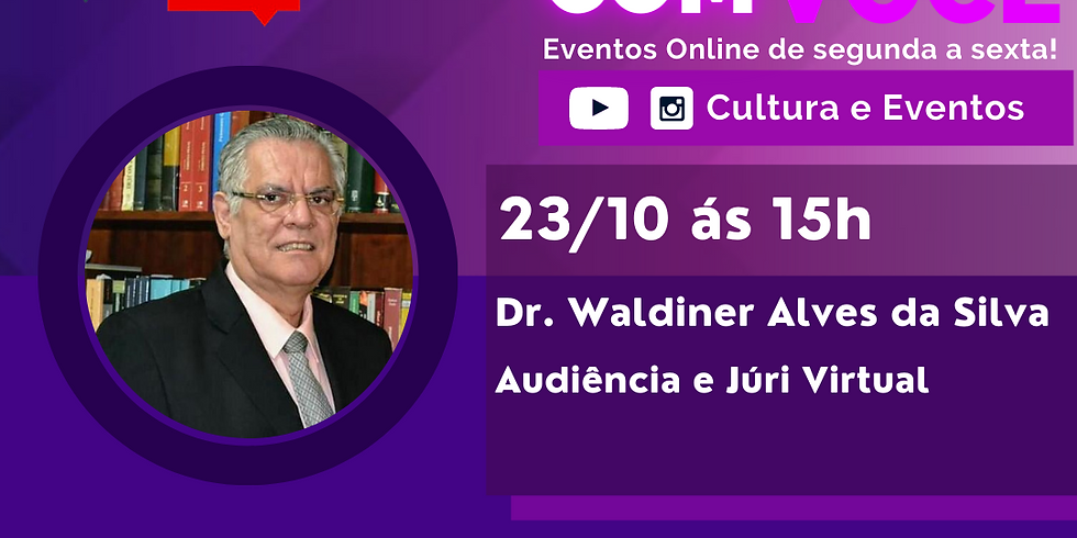 23.10.20 às 15h - Waldiner Alves da Silva