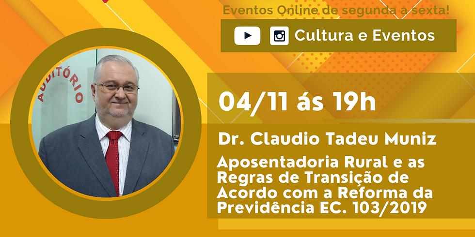 04.11.20 às 19h - Claudio Tadeu Muniz