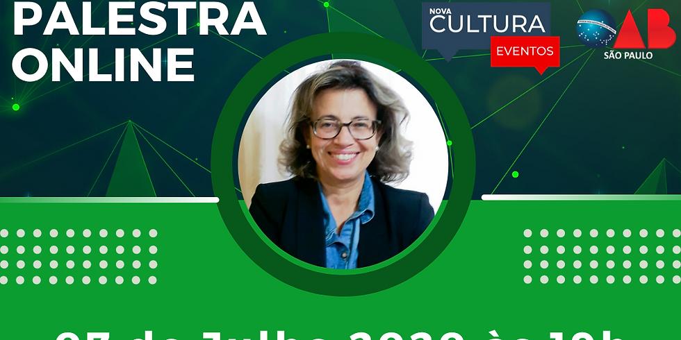 07.07.2020 às 19h   Palestra Online - Dra. Maura Feliciano de Araújo