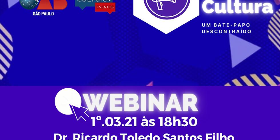 1º.03.21 às 18h30 - Dr. Ricardo Toledo Santos Filho