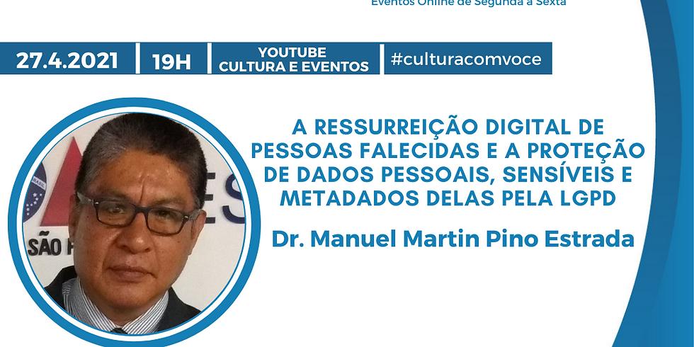 27.4.21 às 19h - Dr. Martim Pino